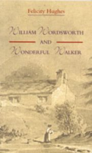 William Wordsworth and Wonderful Walker